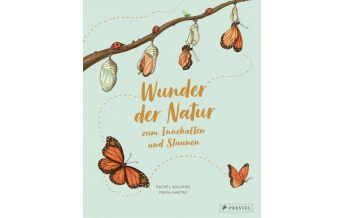 Wunder der Natur zum Innehalten und Staunen Prestel-Verlag