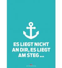 Logbücher Delius Klasing - Maritimes Notizbuch - Es liegt nicht an dir, es liegt am Steg Delius Klasing Verlag GmbH