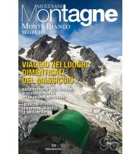 Wanderführer Meridiani Montagne Heft 96, Monte Bianco Segreto Editoriale Domus