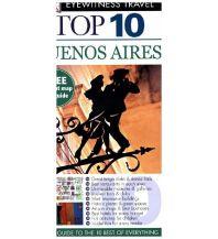 Reiseführer DK Eyewitness Top 10 Travel Buenos Aires Dorling Kindersley Publication