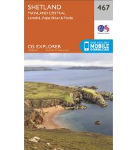 Wanderkarten Britische Inseln OS Explorer Map 467 Großbritannien - Shetland - Mainland Central 1:25.000 Ordnance Survey