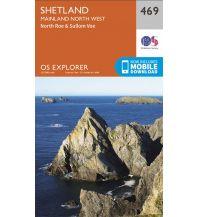 Wanderkarten Britische Inseln OS Explorer Map 469 Großbritannien - Shetland - Mainland North West 1:25.000 Ordnance Survey