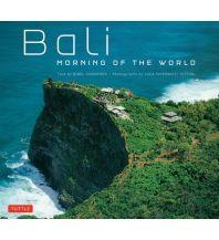 Bildbände Tuttle Bildband - Bali - Morning of the World Charles E. Tuttle Company