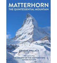 Outdoor Bildbände Wallace Graeme - Matterhorn - The quintessential Mountain Cordee Publishing