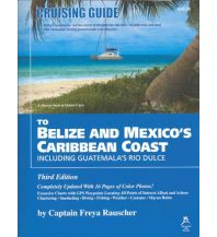 Revierführer Meer Cruising Guide to Belize and Mexico´s Caribbean Coast Windmill Hill Books