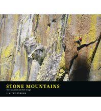 Outdoor Bildbände Stone Mountains: North America's Best Crags Potlicker Press