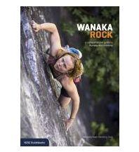 Sportkletterführer Weltweit Wanaka Rock New Zealand Alpine Club
