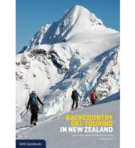 Skitourenführer weltweit Backcountry Ski-Touring in New Zealand New Zealand Alpine Club