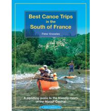 Kanusport Best Canoe Trips in the South of France Rivers Publishing