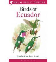 Naturführer Freile Juan, Restall Robin - Birds of Ecuador A & C Black Publishers Ltd.