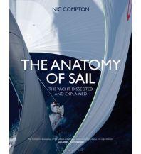 Ausbildung und Praxis The Anatomy of Sail Adlard Coles Nautical