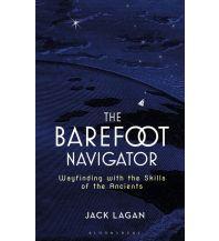Ausbildung und Praxis The Barefoot Navigator Adlard Coles Nautical