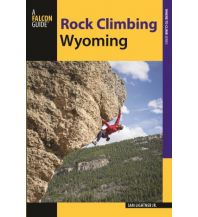Kletterführer Rock Climbing Wyoming Falcon Press Publishing