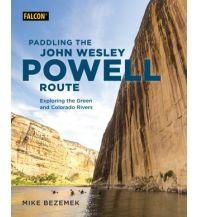 Kanusport Paddling the John Wesley Powell Route Falcon Press Publishing