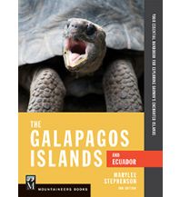 Reiseführer Stephenson Maryleen - The Galapagos Islands & Ecuador Mountaineers Books