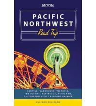 Reiseführer Moon Guide - Pacific Northwest Road Trip: the Oregon Coast & Mount Rainier, Avalon Travel Publishing