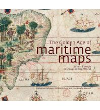Nautische Bildbände The Golden Age of Maritime Maps - When Europe Discovered the World Firefly Books Ltd.