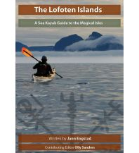 Kanusport The Lofoten Islands - A Sea Kayak Guide Rock and Sea Productions