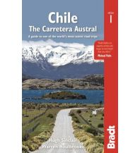 Reiseführer Bradt Guide Reiseführer Chile: The Carretera Austral Bradt Publications UK