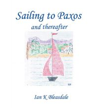 Revierführer Meer Sailing to Paxos and Thereafter New Generation Publishing
