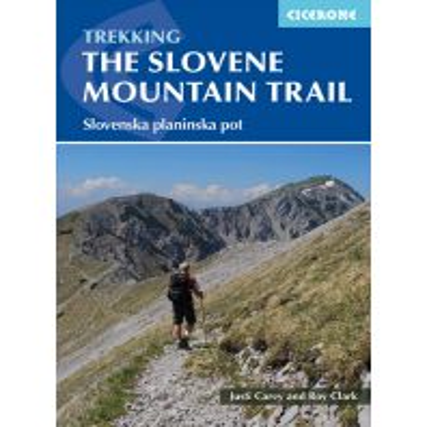 Weitwandern Trekking the Slovene mountain trail Cicerone Press