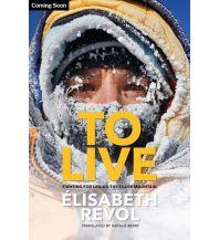 Revol Elisabeth - To live Vertebrate