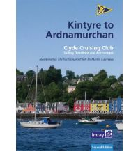 Revierführer Meer CCC Sailing Directions - Kintyre to Ardnamurchan Imray, Laurie, Norie & Wilson Ltd.