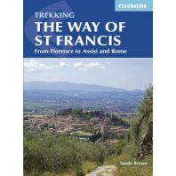 Weitwandern Trekking the Way of St Francis Cicerone Press