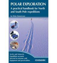 Survival Dansercoer Dixie - Polar Exploration: A Practical Handbook for North and South Pole Cicerone Press