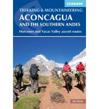 Wanderführer Trekking Aconcagua and the Southern Andes Cicerone Press