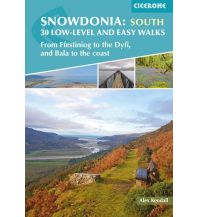 Alex Kendall - Snowdonia: 30 low-level and easy walks - south Cicerone Press