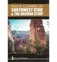 Kletterführer Goss Todo - Rock Climbs of Southwest Utah Cordee Publishing