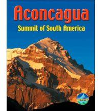 Hochtourenführer Aconcagua: Summit of South America Rucksack Reader's