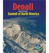 Hochtourenführer Denali (Mount McKinley) - Summit of North America Rucksack Reader's