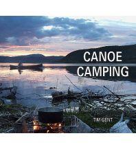 Kanusport Gent Tim - Canoe Camping Pesda Press