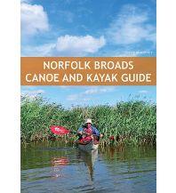 Kanusport Mark Maloney - Norfolk Broads Canoe and Kayak Guide Pesda Press