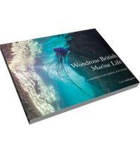 Ausbildung und Praxis Luddington Lou - Wondrous British Marine Life Pesda Press