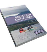 Great Glen Canoe Trail Pesda Press