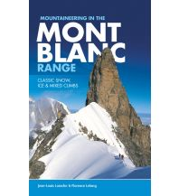 Hochtourenführer Mountaineering in the Mont Blanc Range - Classic Snow, Ice & Mixed Climbs Vertebrate