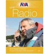 Ausbildung und Praxis Royal Yachting Association - RYA VHF Short Range Certificate Syllabus & Sample Exam Questions RYA - Royal Yachting Association