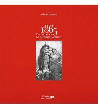 Bergerzählungen Giles Modica - 1865: The Golden Age of Mountaineering Vertebrate