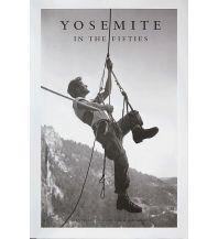 Bergerzählungen Fidelman Dean, John Long, Tom Adler - Yosemite in the Fifties Cordee Publishing