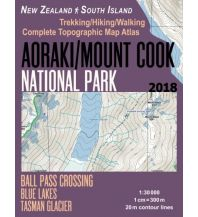Wanderkarten Neuseeland Aoraki/Mount Cook National Park 1:30.000 Createspace