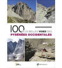 Kletterführer 100 plus belles voies des Pyrenées occidentales Rando Editions