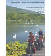 Radführer Du lac Léman à la mer Méditerranée à bicyclette - Rhône-Radweg Cartovelo.com