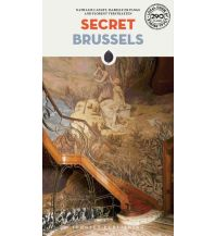 Reiseführer Jonglez Travel Guide - Secret Brussels Editions Jonglez