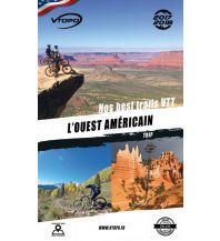 Radführer VTopo Trips L'Ouest Américain - MTB in den westlichen USA Vtopo