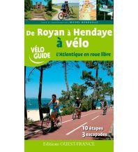 Radführer De Royan à Hendaye à vélo Editions Ouest-France