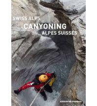 Wanderführer Swiss Alps Canyoning (Schweiz) Association Openbach
