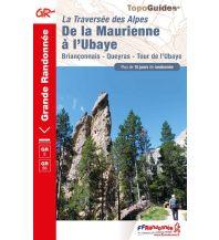 Wanderführer FFRP Topo Guide 531 Frankreich - De la Maurienne a l'Ubaye Federation Francaise de la Randonnee
